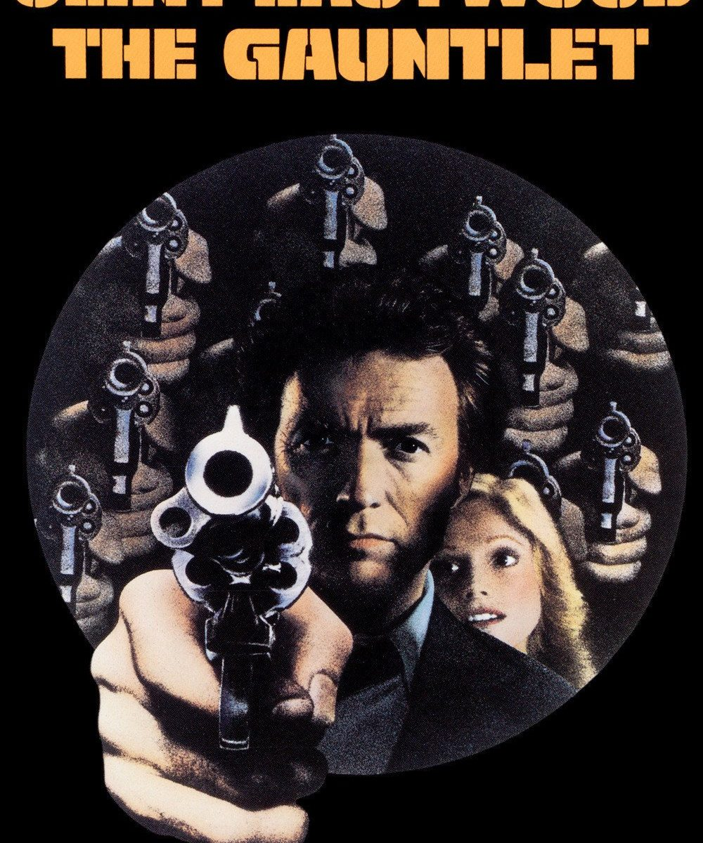 "Poster for the movie ""The Gauntlet"""