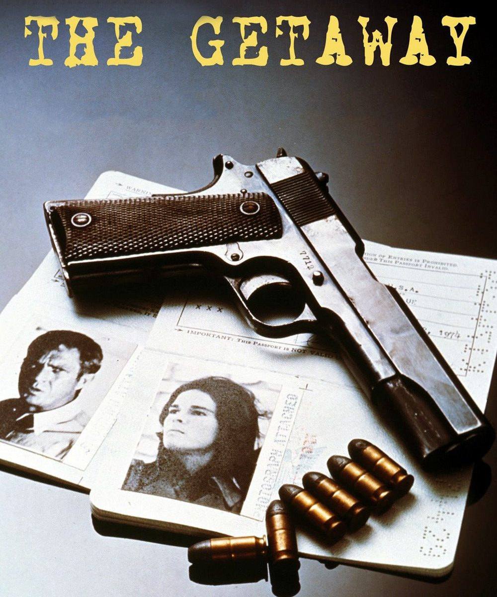 "Poster for the movie ""The Getaway"""