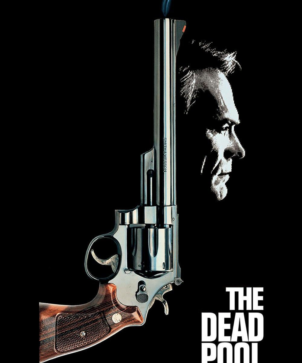 """Poster for the movie """"The Dead Pool"""""""