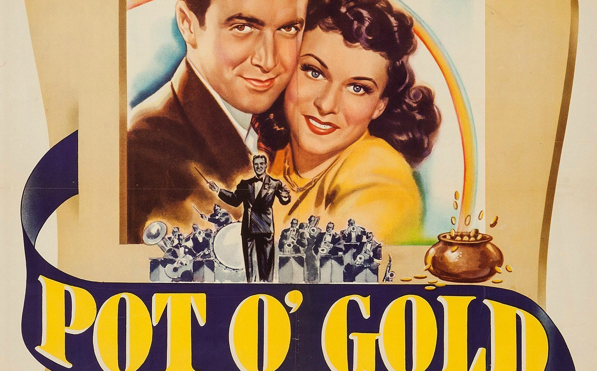 "Poster for the movie ""Pot o' Gold"""
