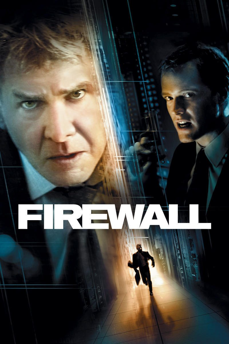"Poster for the movie ""Firewall"""