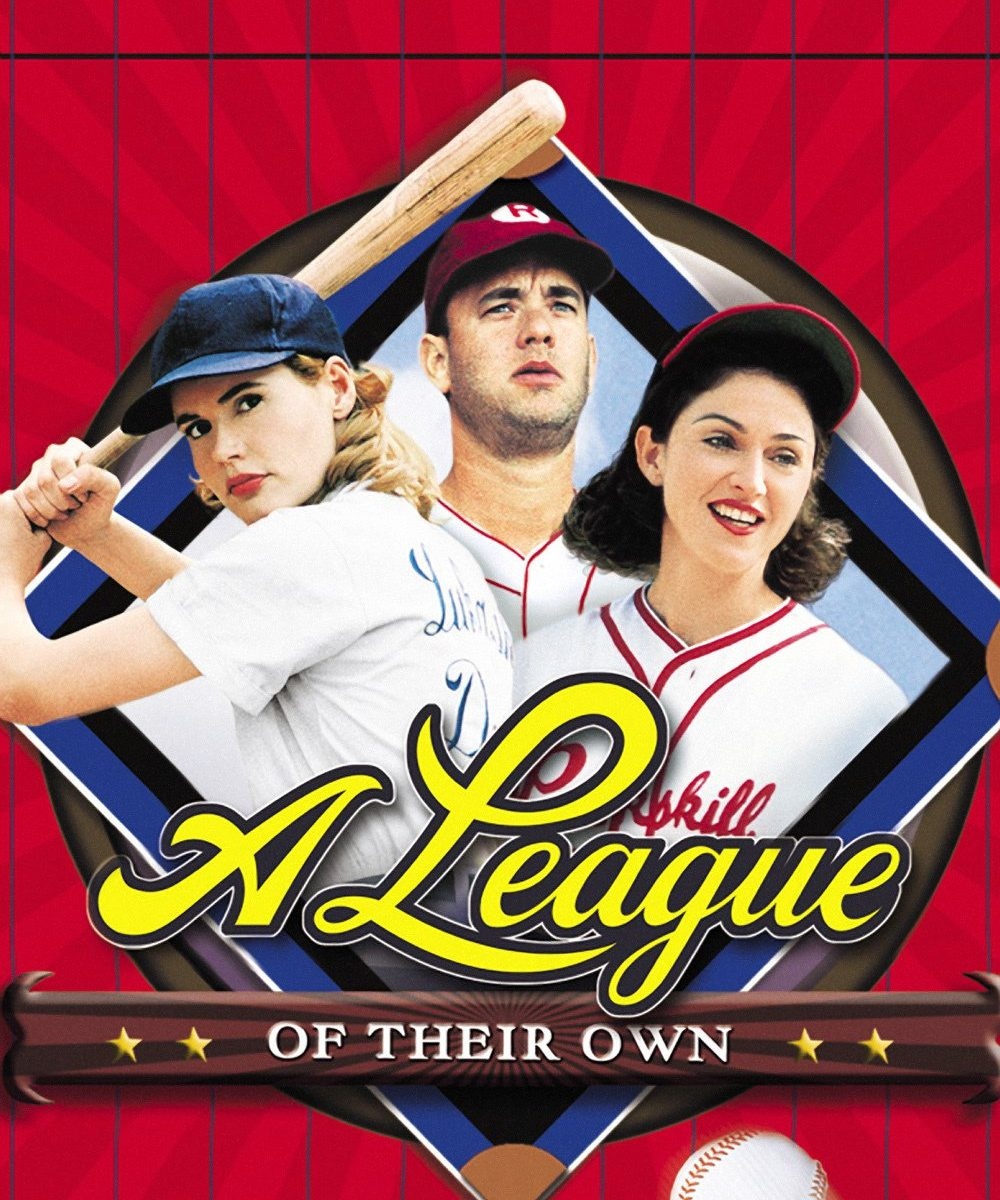 """Poster for the movie """"A League of Their Own"""""""