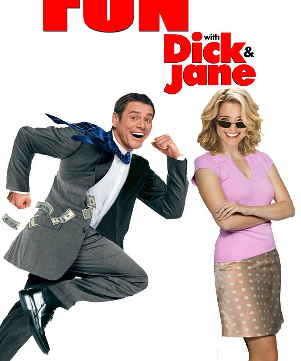 "Poster for the movie ""Fun with Dick and Jane"""
