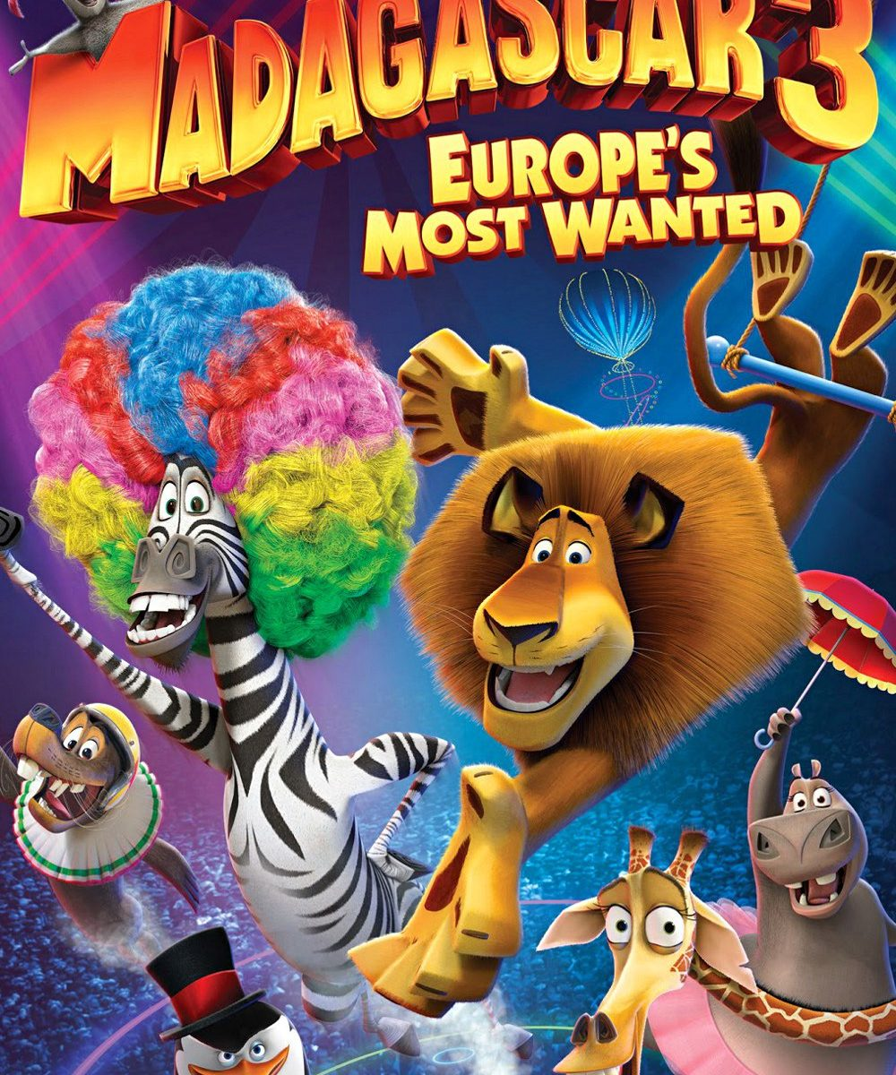 "Poster for the movie ""Madagascar 3: Europe's Most Wanted"""