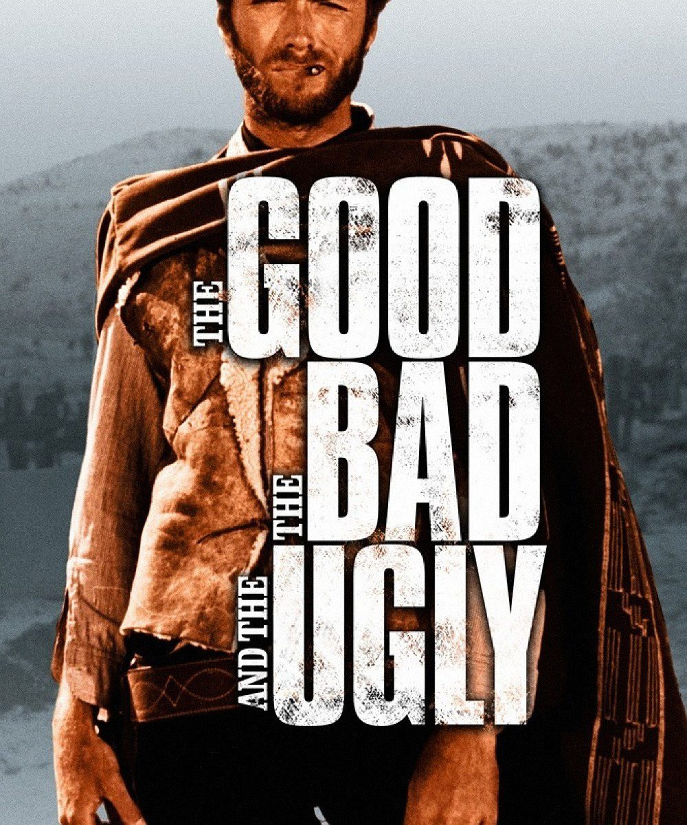 "Poster for the movie ""The Good, the Bad and the Ugly"""