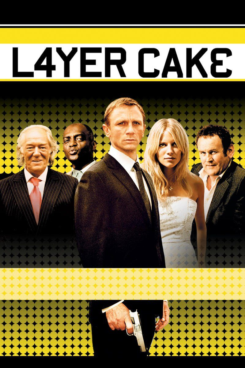 "Poster for the movie ""Layer Cake"""